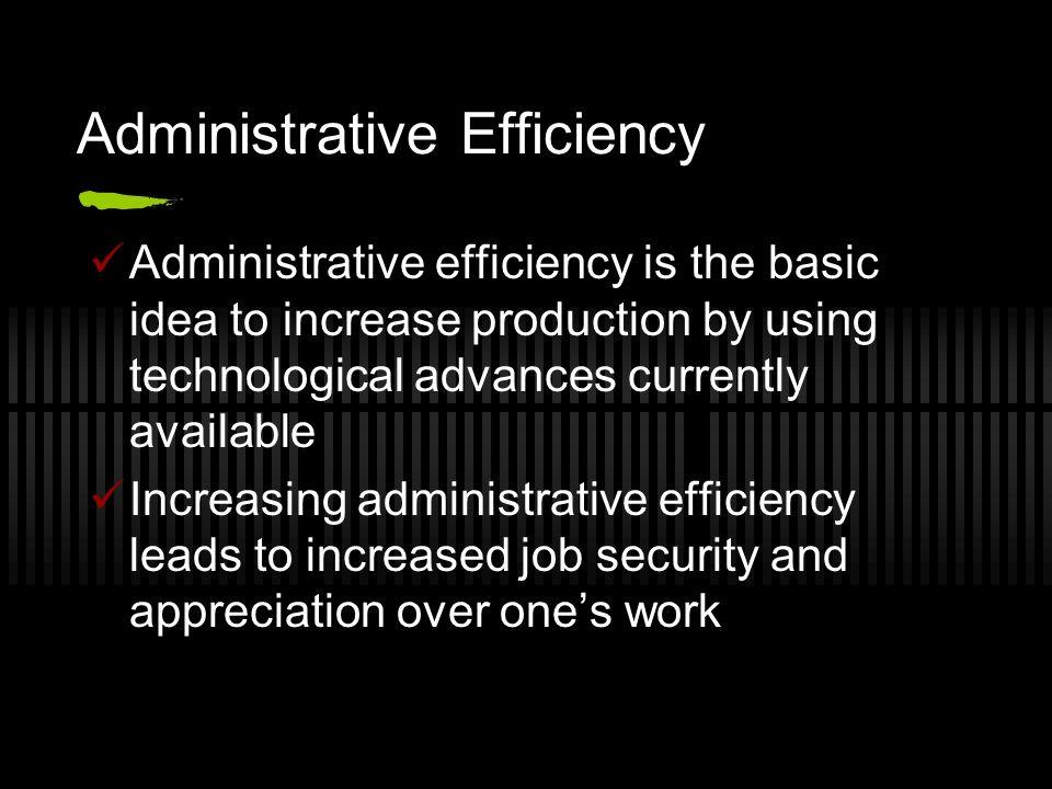 Administrative Efficiency