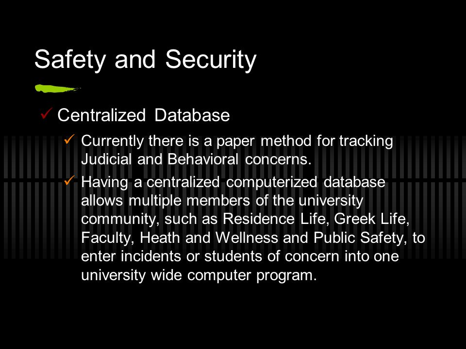 Safety and Security Centralized Database