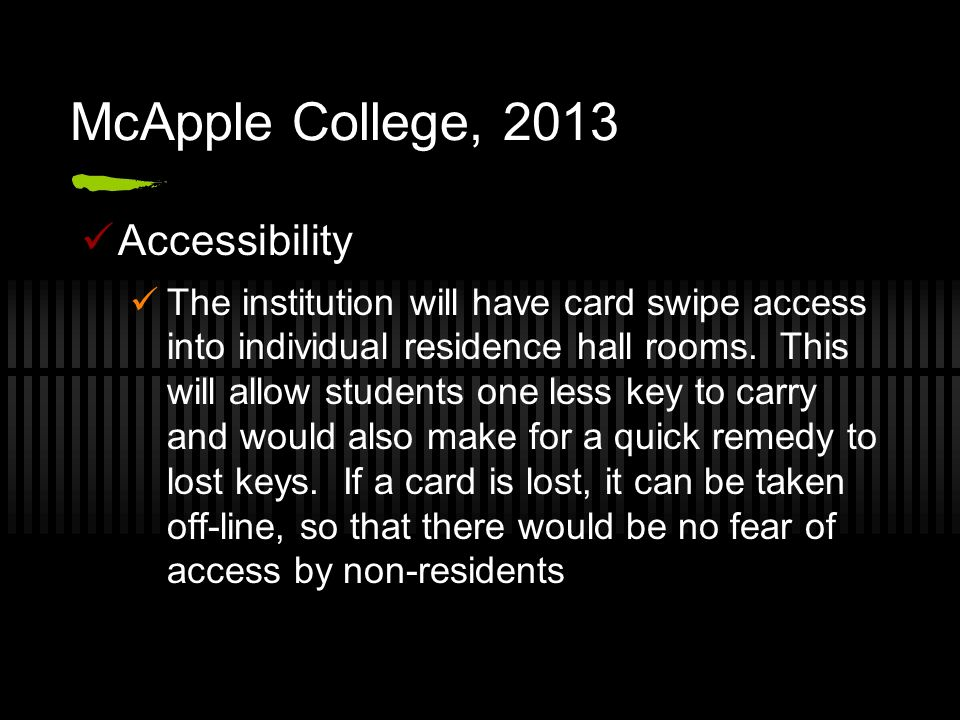McApple College, 2013 Accessibility