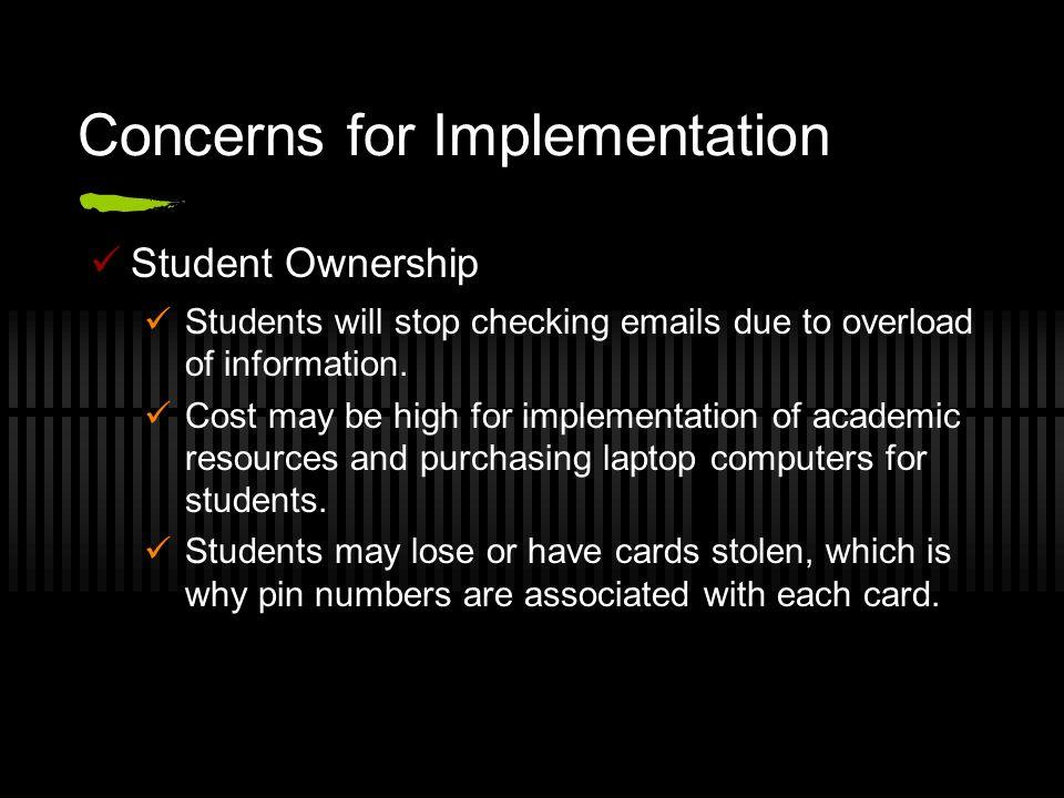 Concerns for Implementation