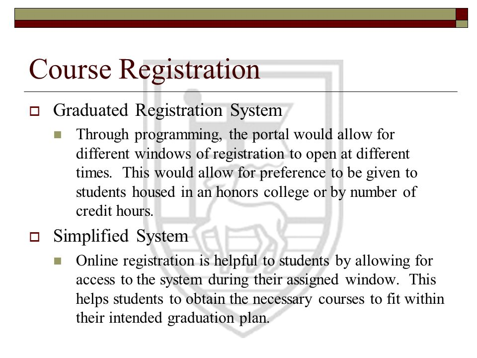 Course Registration Graduated Registration System Simplified System