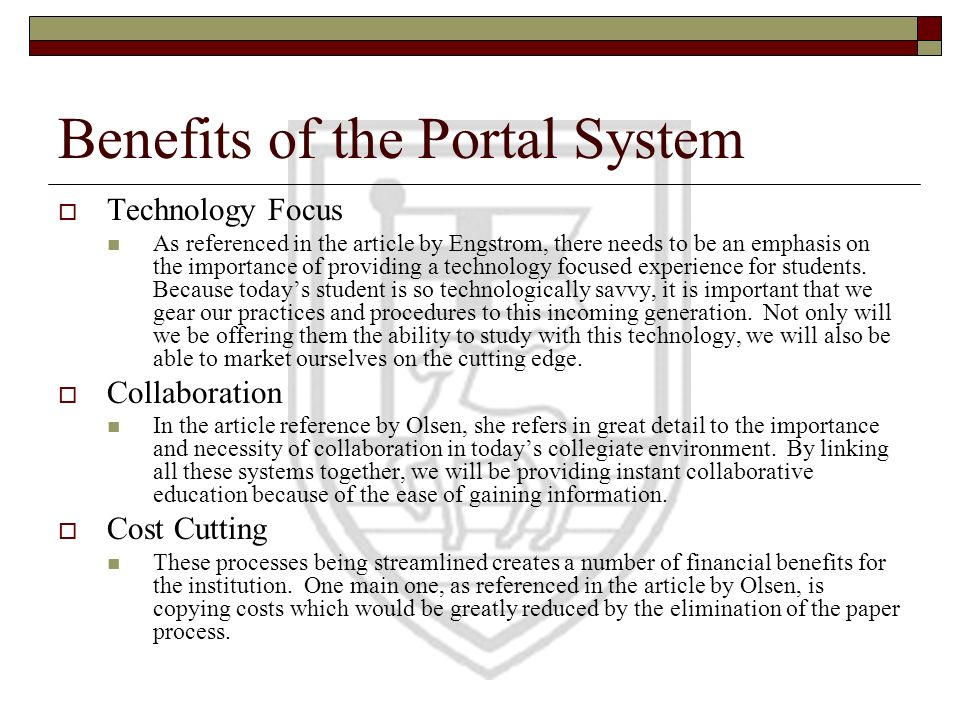Benefits of the Portal System
