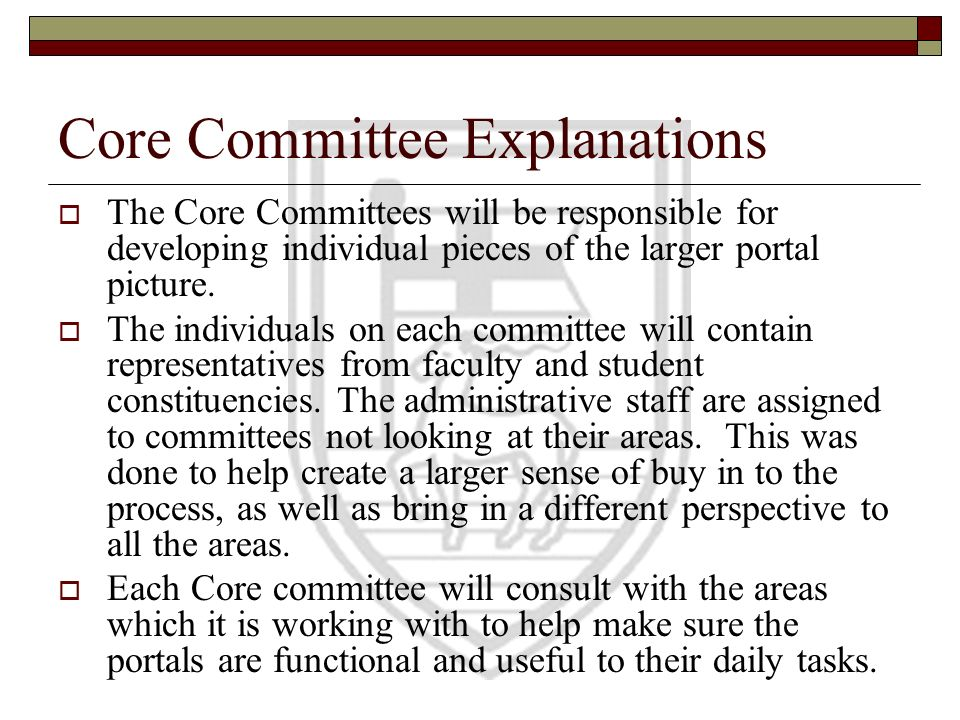 Core Committee Explanations