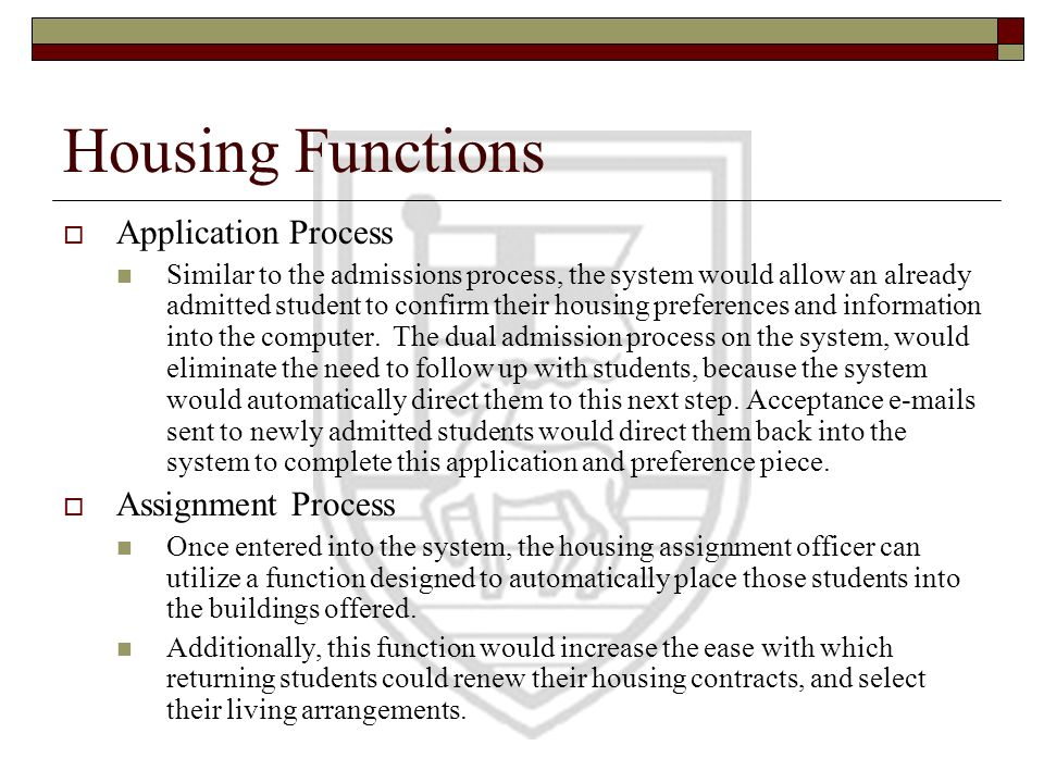 Housing Functions Application Process Assignment Process