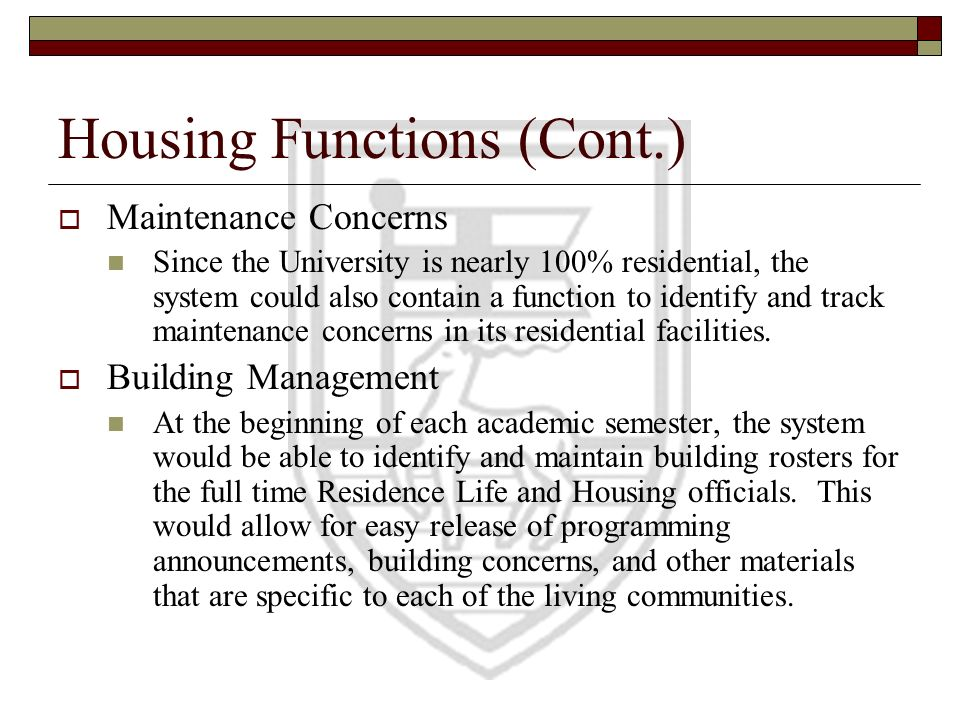 Housing Functions (Cont.)