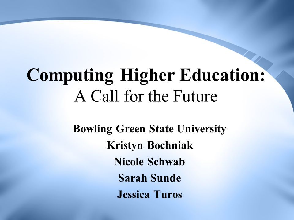 Computing Higher Education: A Call for the Future