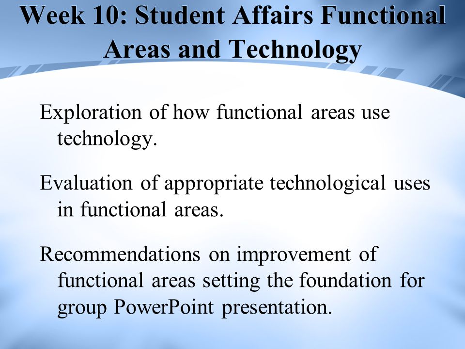 Week 10: Student Affairs Functional Areas and Technology