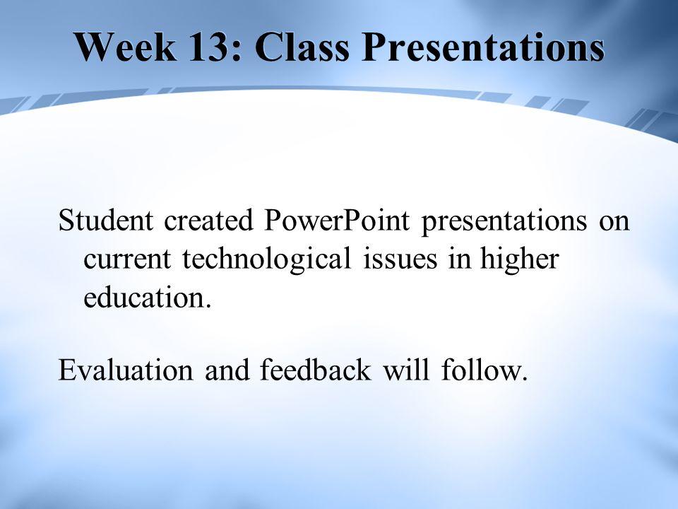 Week 13: Class Presentations