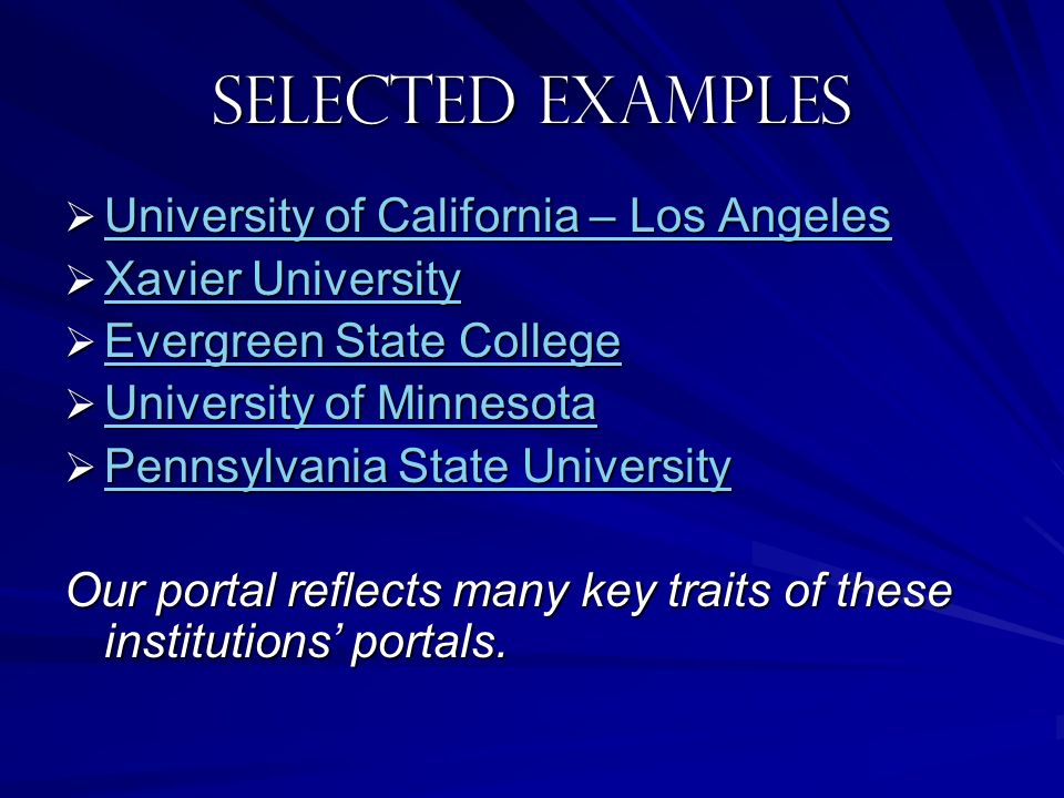 Selected examples University of California – Los Angeles