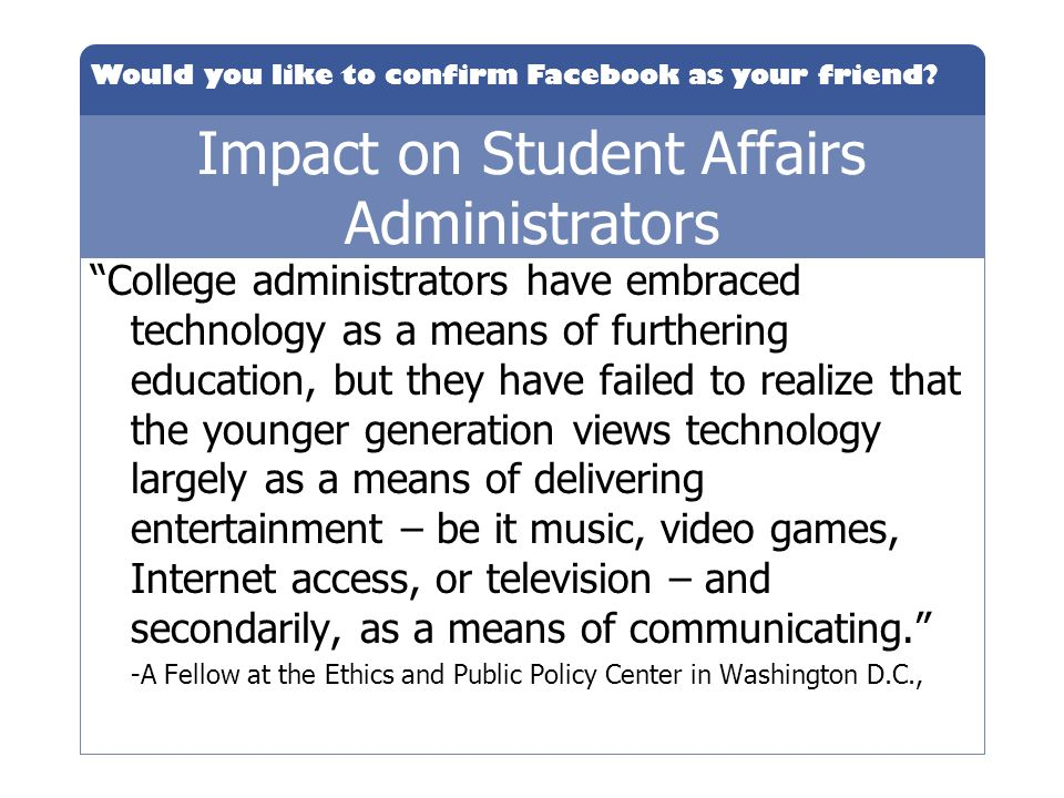 Impact on Student Affairs Administrators