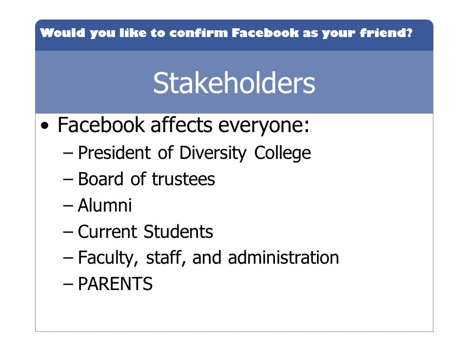 Stakeholders Facebook affects everyone: President of Diversity College