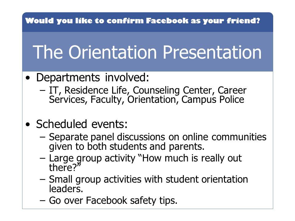 The Orientation Presentation