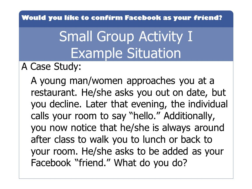Small Group Activity I Example Situation