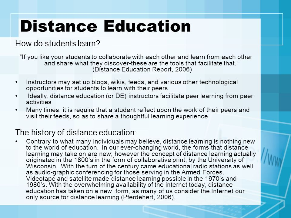 Distance Education How do students learn