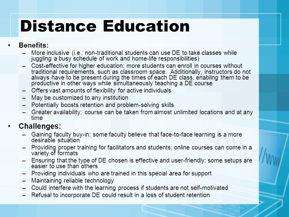 Distance Education Challenges: Benefits: