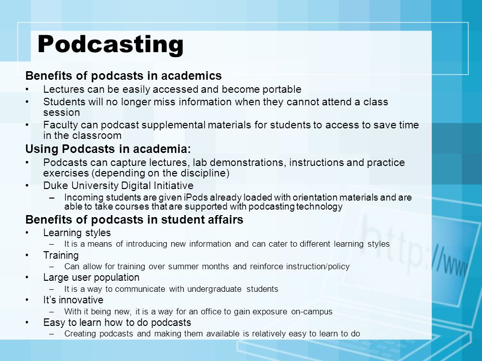 Podcasting Benefits of podcasts in academics