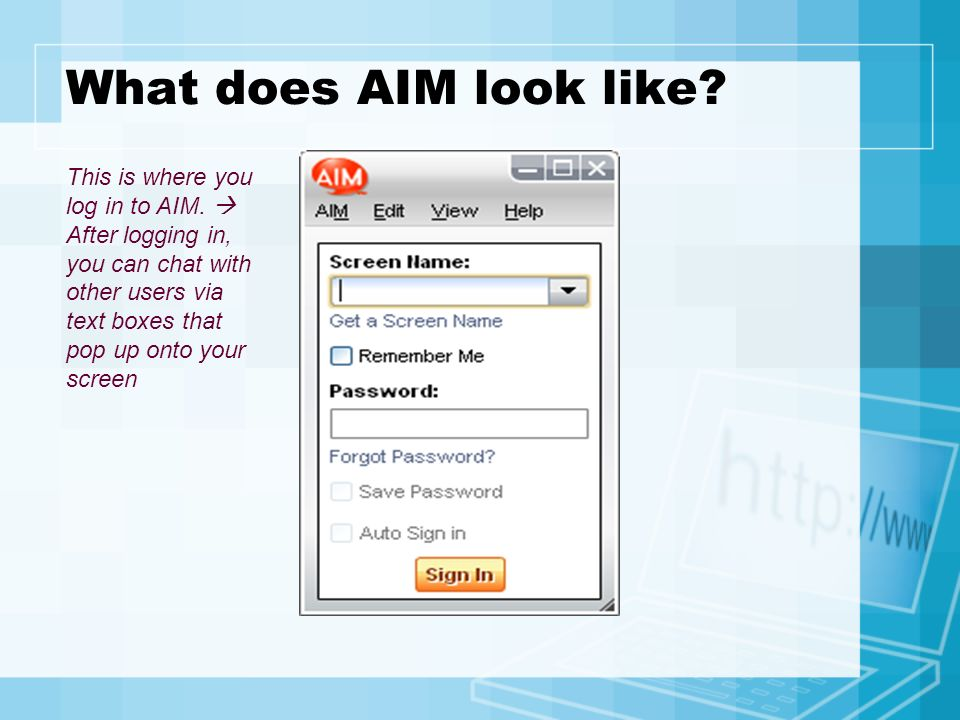 What does AIM look like