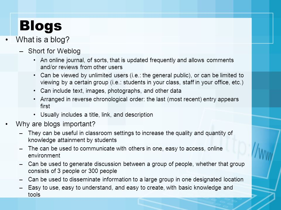 Blogs What is a blog Short for Weblog Why are blogs important