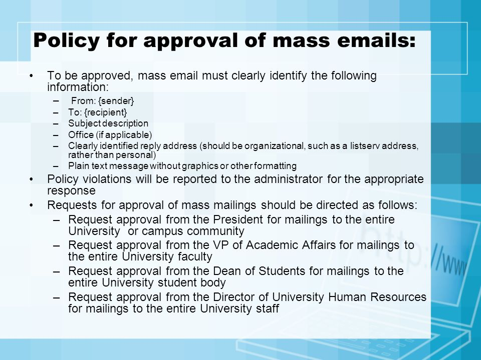 Policy for approval of mass  s: