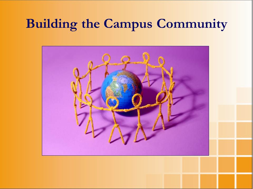 Building the Campus Community