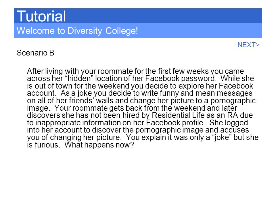 Tutorial Welcome to Diversity College! Scenario B