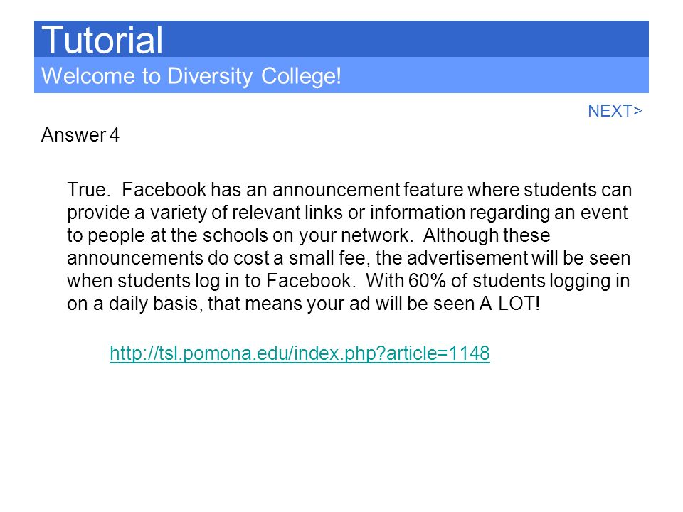 Tutorial Welcome to Diversity College! Answer 4