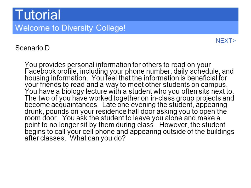 Tutorial Welcome to Diversity College! Scenario D