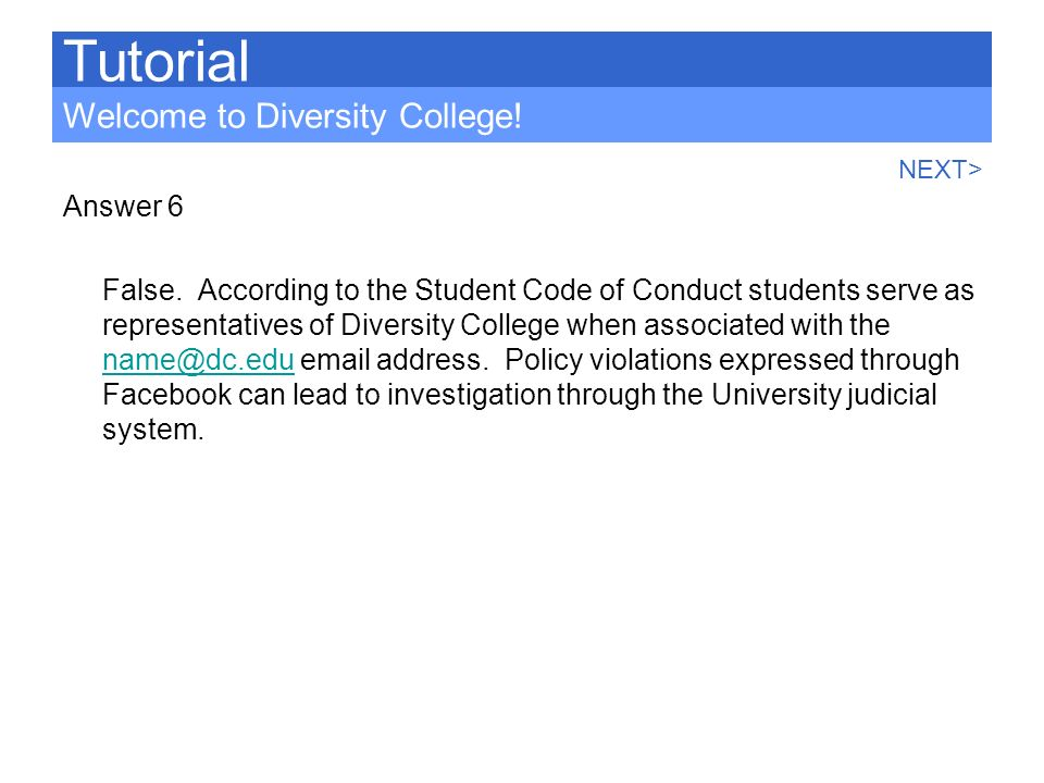 Tutorial Welcome to Diversity College! Answer 6