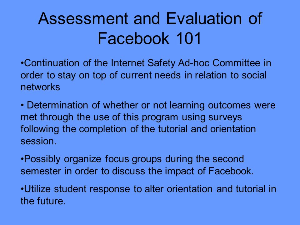 Assessment and Evaluation of Facebook 101