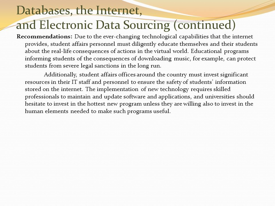 Databases, the Internet, and Electronic Data Sourcing (continued)
