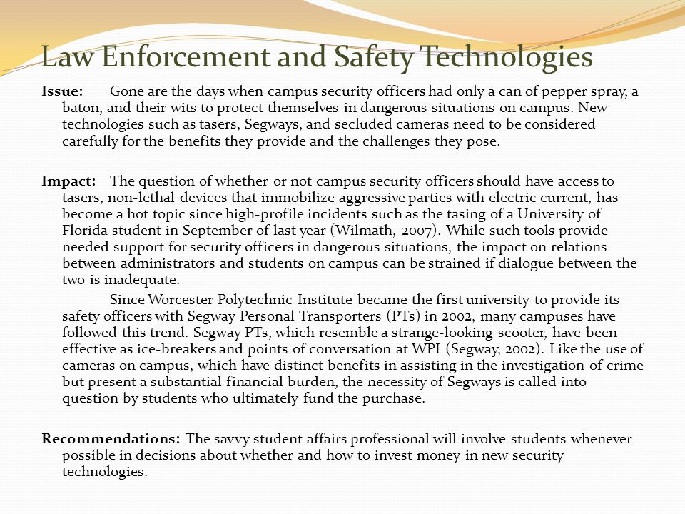 Law Enforcement and Safety Technologies