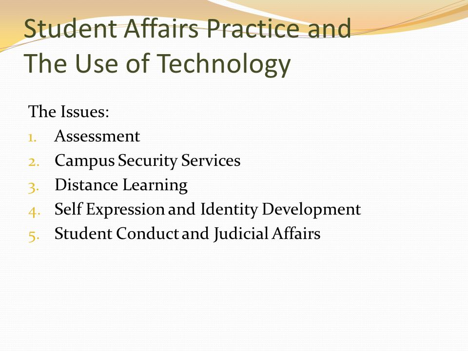 Student Affairs Practice and The Use of Technology