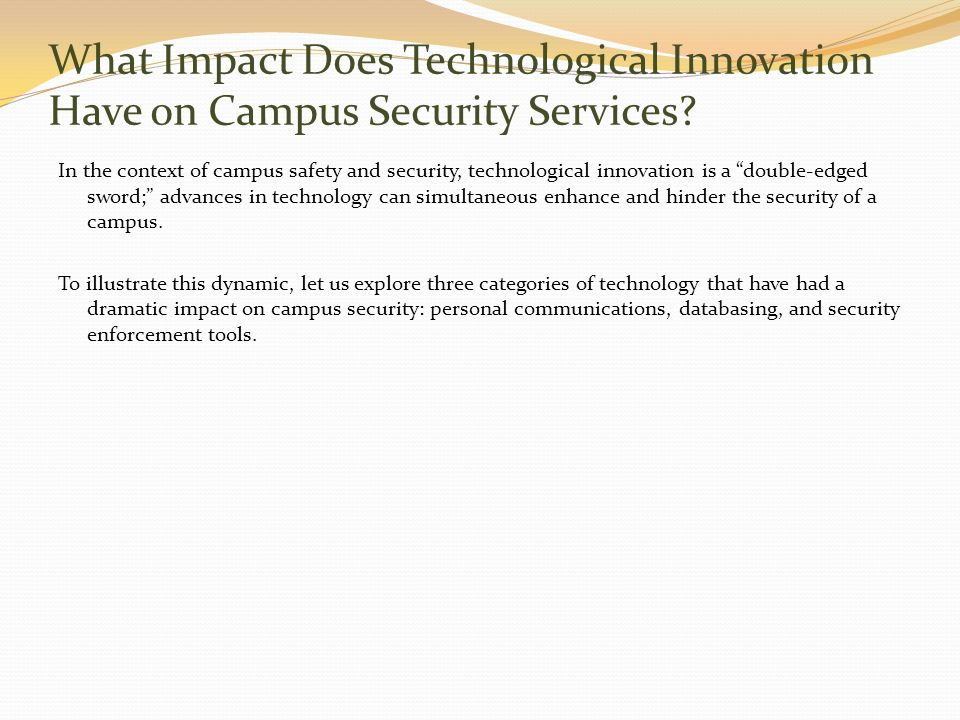 What Impact Does Technological Innovation Have on Campus Security Services