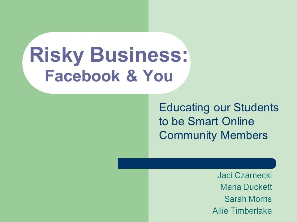Risky Business: Facebook & You