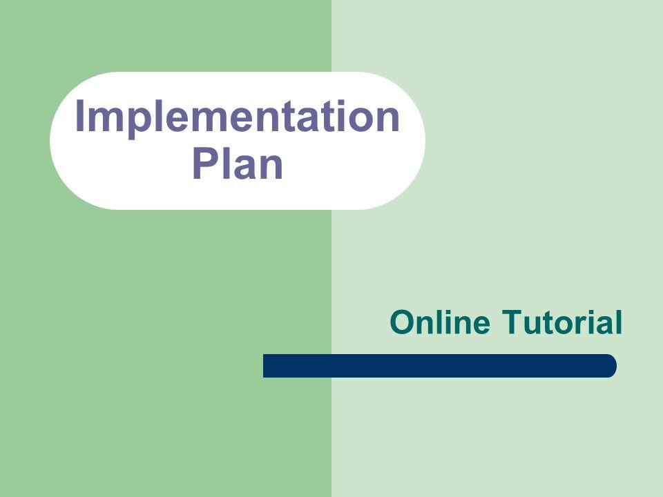 Implementation Plan Online Tutorial