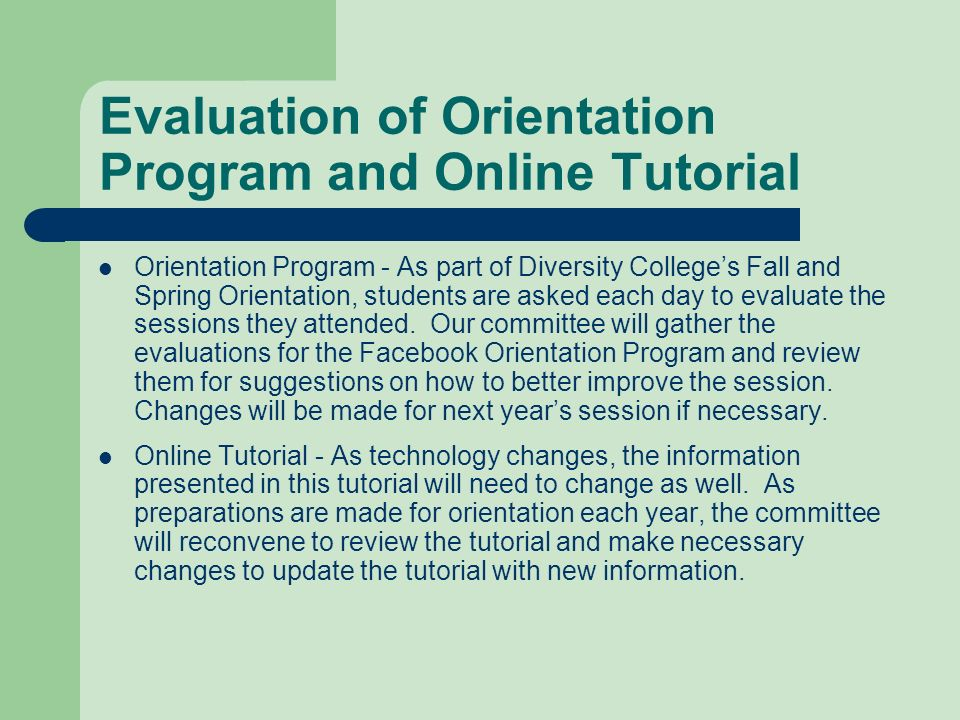 Evaluation of Orientation Program and Online Tutorial