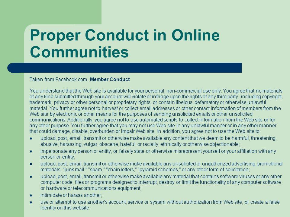 Proper Conduct in Online Communities