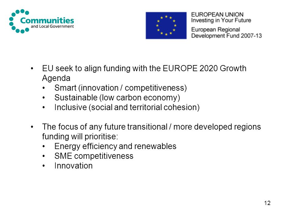 EU seek to align funding with the EUROPE 2020 Growth Agenda