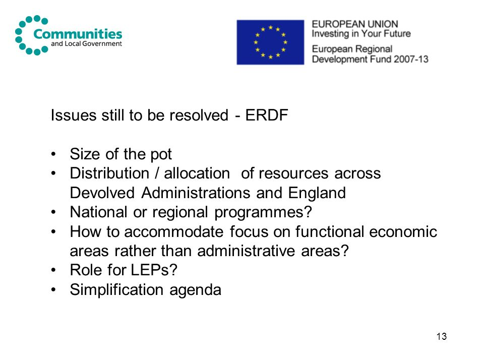 Issues still to be resolved - ERDF
