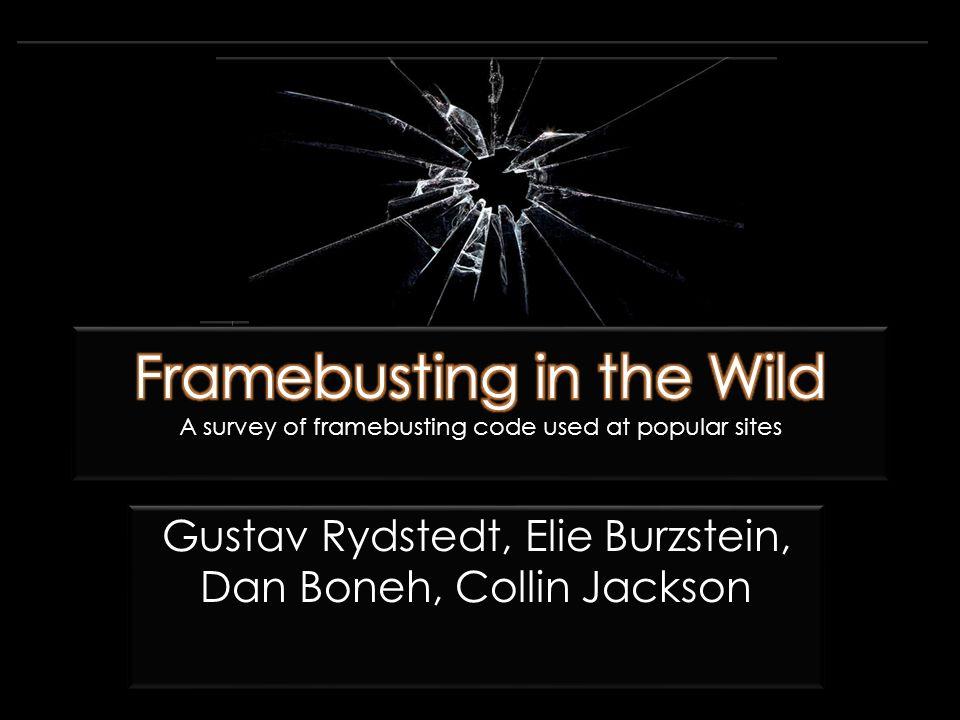 Gustav Rydstedt, Elie Burzstein, Dan Boneh, Collin Jackson