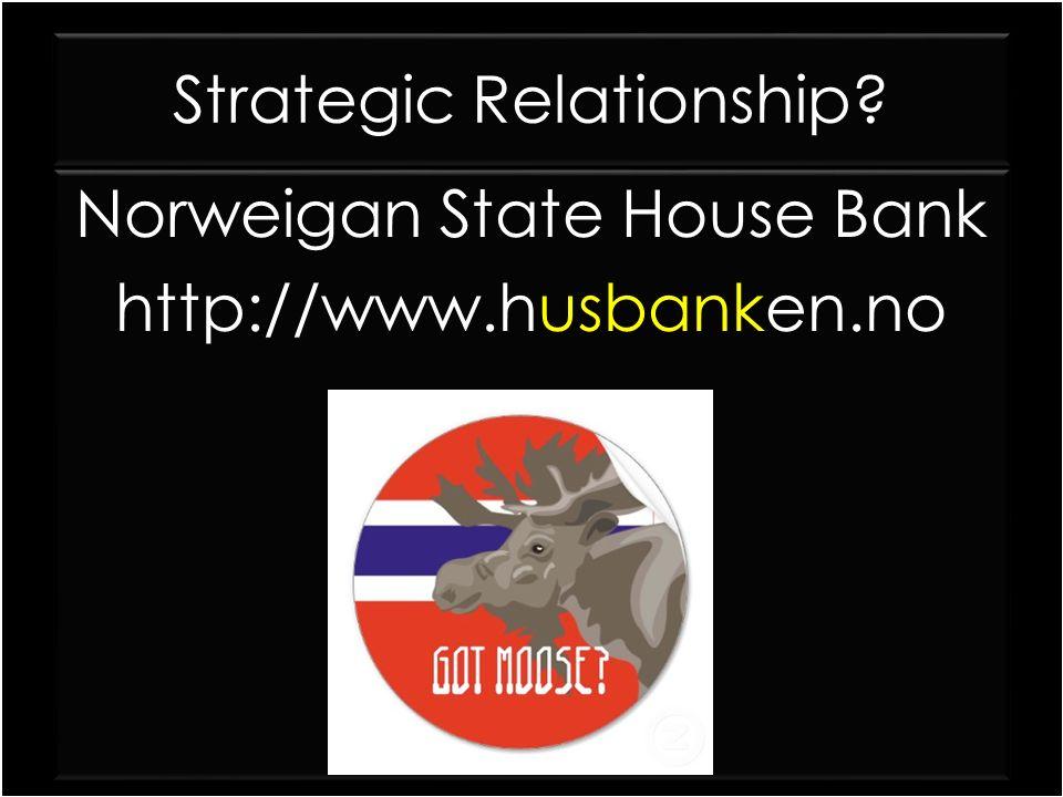 Strategic Relationship