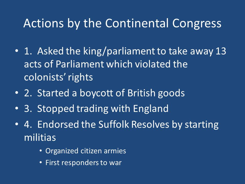 Actions by the Continental Congress