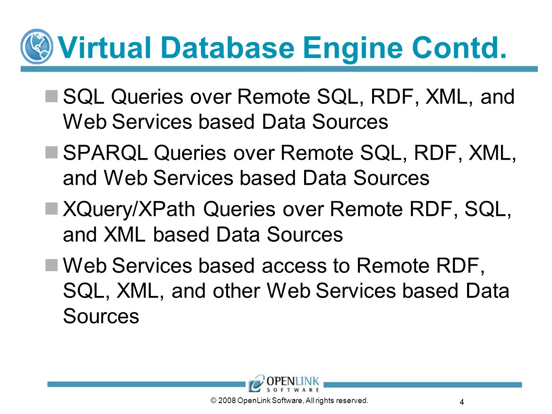 Virtual Database Engine Contd.