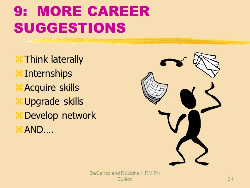 9: MORE CAREER SUGGESTIONS