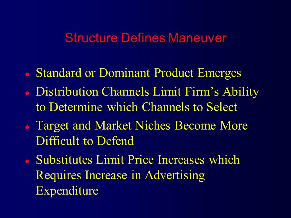 Structure Defines Maneuver