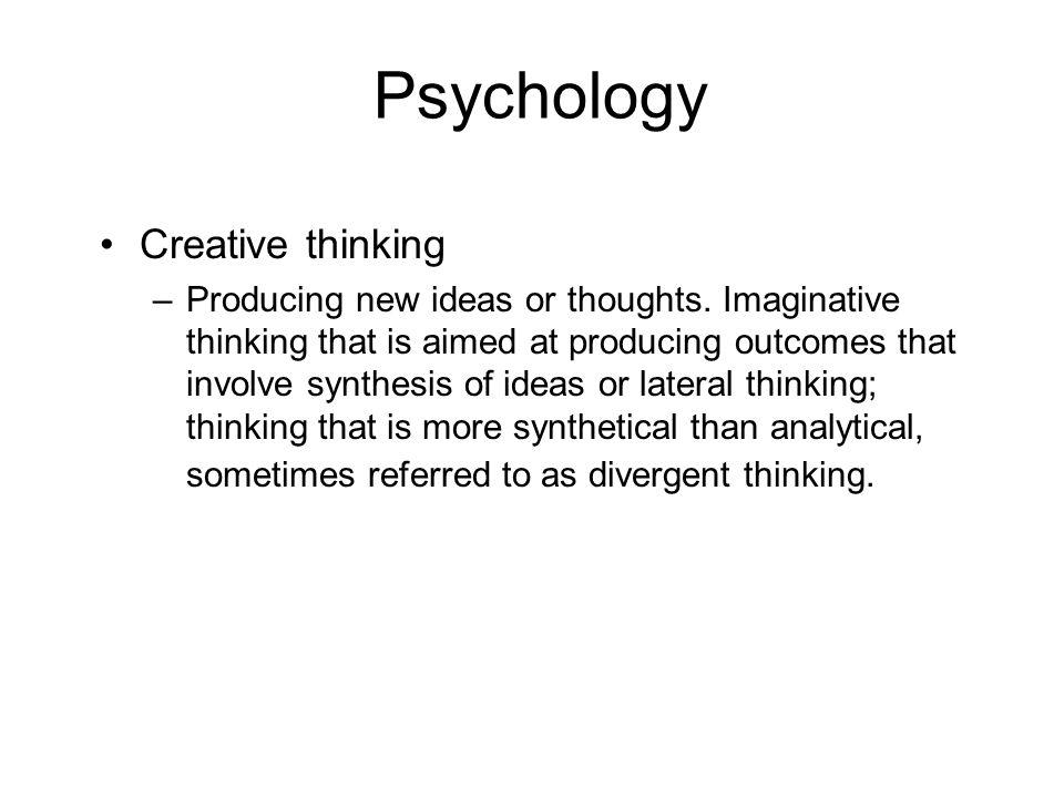 Psychology Creative thinking