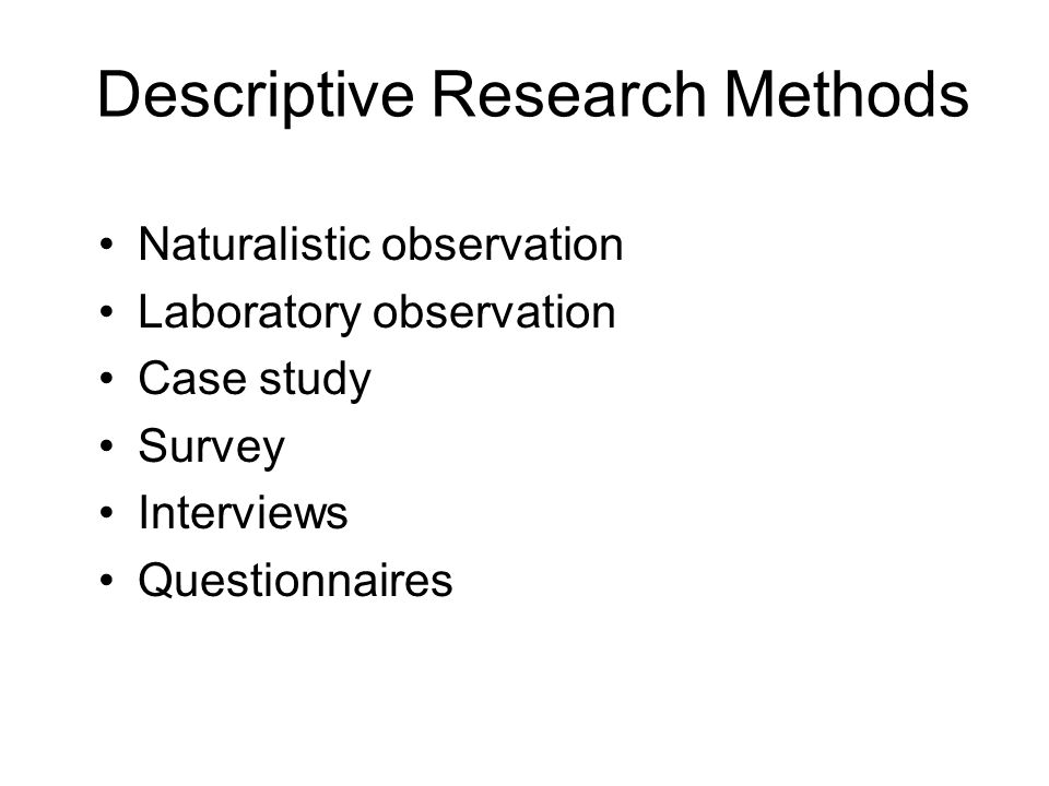 Descriptive Research Methods