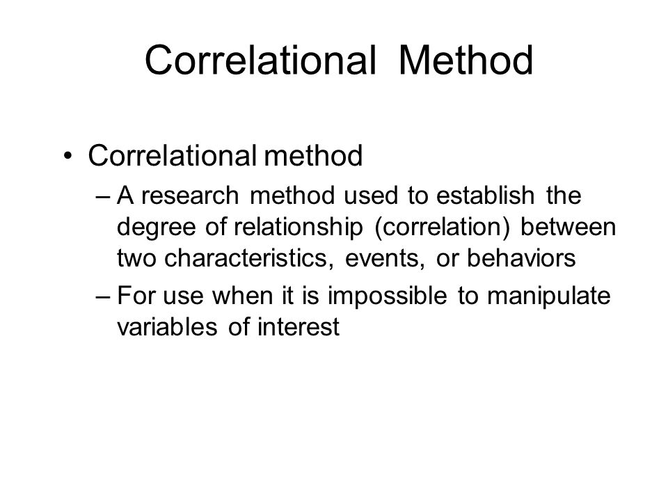 Correlational Method Correlational method