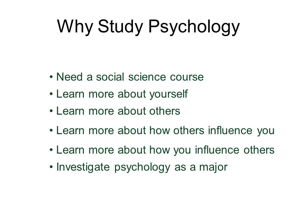Why Study Psychology Need a social science course