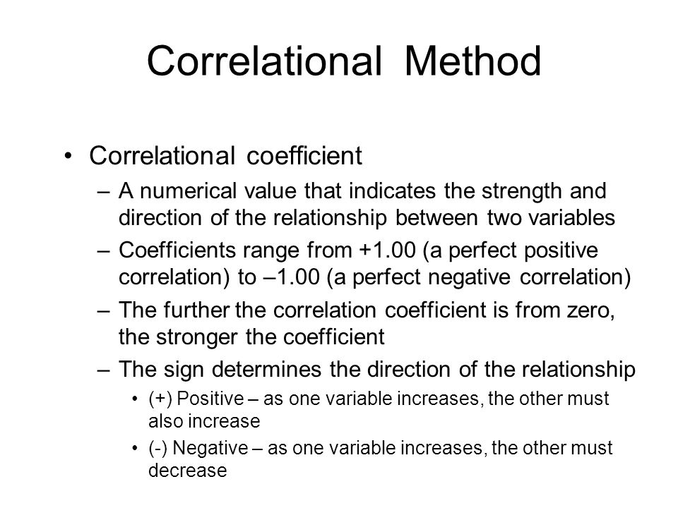 Correlational Method Correlational coefficient